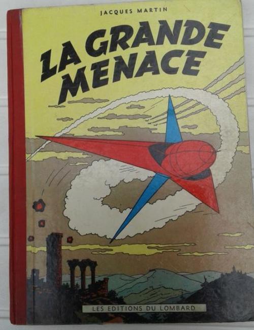 Lefranc - La grande menace - EO rare 1954